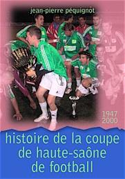 Histoire de la Coupe de Haute-Saône de football